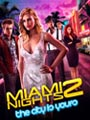 Miami Nights 2 :  The City is Yours