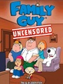 Family Guy : Uncensored