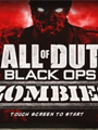 Call of Duty : Black Ops Zombies